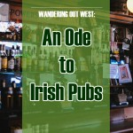 Wandering out west: An Ode to Irish Pubs