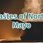 Tastes of North Mayo