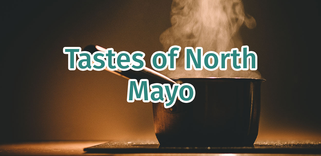 food offering in North Mayo where to eat in Ballina