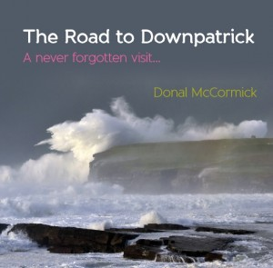The Road to Downpatrick by Donal McCormick