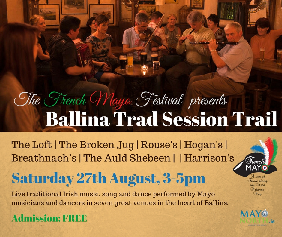 Trad Sessions in Ballina - French Mayo Trad Session Trail