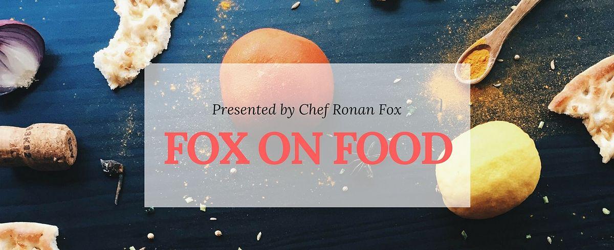 Fox on Food - Ronan Fox chef new series on Ballina Community Radio 2
