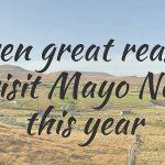 Sieben Gründe, Nord Mayo noch dieses Jahr zu besuchen