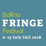 Ballina Fringe Festival – 6th-15th July 2018
