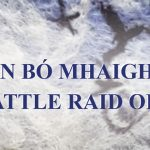 The fascinating tale of the Táin Bó Fliodhaise – the Cattle Raid of Mayo