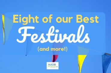 Festivals in Ballina and North Mayo - Eight of the Best (and more!)