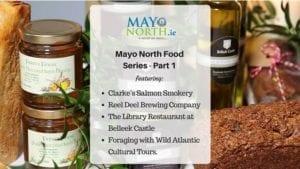 Mayo North Food Series Part 1
