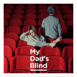 My Dad's Blind