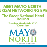 Meet Mayo North – Local Networking Event; March 10th 2020
